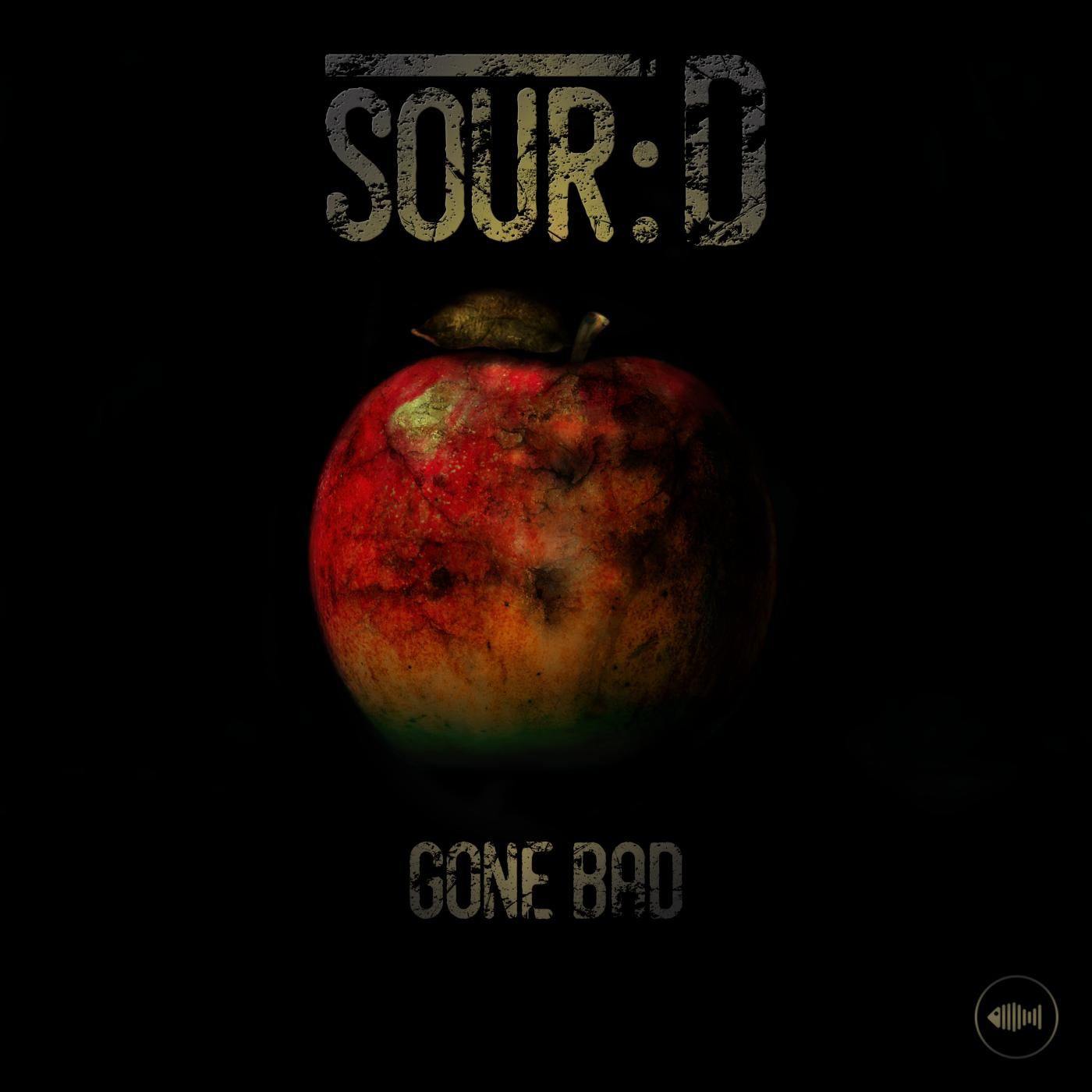 BTR027 - Sour D - Gone Bad (Original Mix)